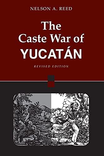 9780804740012: The Caste War of Yucatan