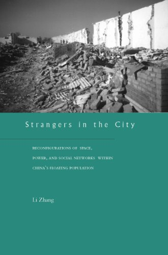 9780804740302: Strangers in the City: Reconfigurations of Space, Power, and Social Networks Within China's Floating Population