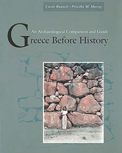 9780804740500: Greece Before History: An Archaeological Companion and Guide