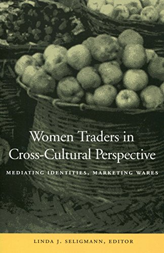 9780804740524: Women Traders in Cross-Cultural Perspective: Mediating Identities, Marketing Wares (Cultural Memory in the Present)