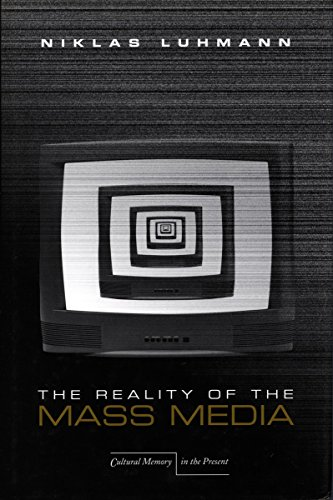 9780804740760: The Reality of the Mass Media (Cultural Memory in the Present)