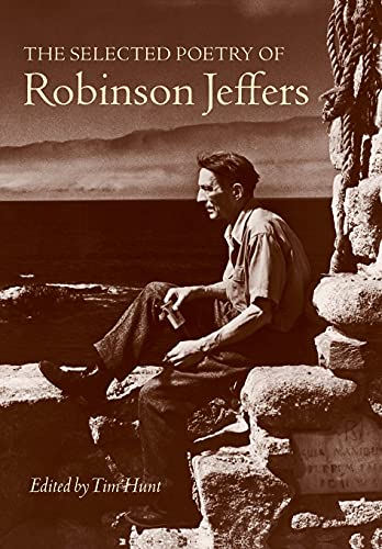 The Selected Poetry of Robinson Jeffers: Robinson Jeffers (Edited