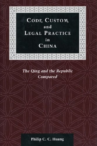 9780804741101: Code, Custom, and Legal Practice in China: The Qing and the Republic Compared (Law, Society, and Culture in China)
