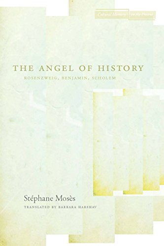 9780804741163: The Angel of History: Rosenzweig, Benjamin, Scholem (Cultural Memory in the Present)