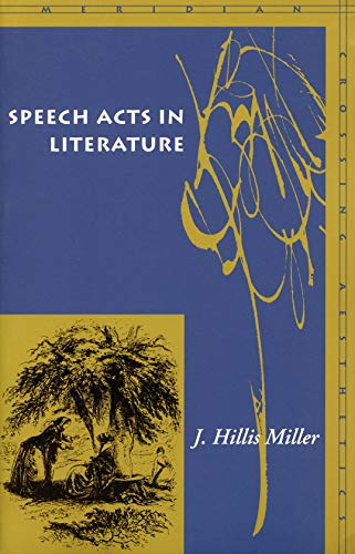 9780804742153: Speech Acts in Literature