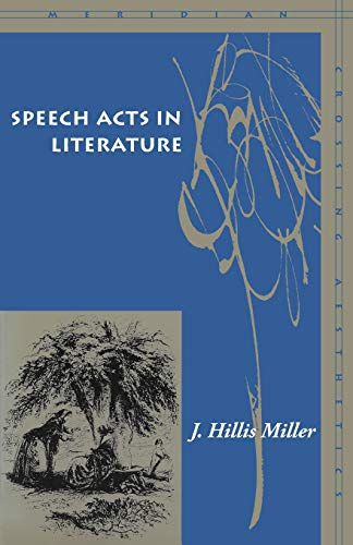 9780804742160: Speech Acts in Literature