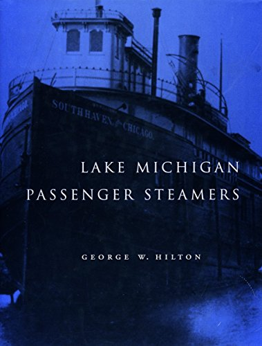 LAKE MICHIGAN PASSENGER STEAMERS: HILTON GEORGE