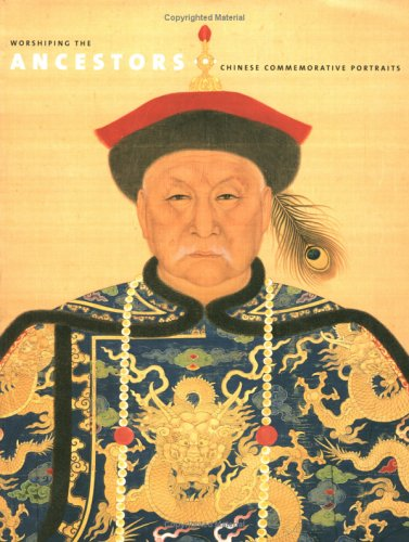 Worshiping the Ancestors: Chinese Commemorative Portraits: Jan Stuart, Evelyn