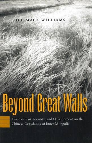 9780804742788: Beyond Great Walls: Environment, Identity, and Development on the Chinese Grasslands of Inner Mongolia