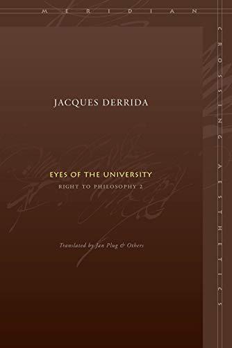 9780804742962: Eyes of the University: Right to Philosophy 2 (Meridian: Crossing Aesthetics)