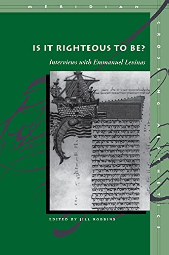 9780804743099: Is It Righteous to Be? Interviews with Emmanuel Levinas