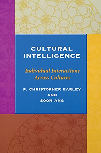 9780804743129: Cultural Intelligence: Individual Interactions Across Cultures