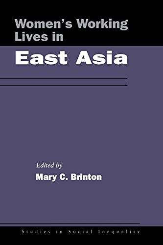 Women's Working Lives in East Asia (Studies in Social Inequality)