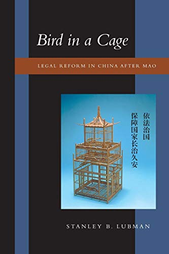 9780804743785: Bird in a Cage: Legal Reform in China After Mao