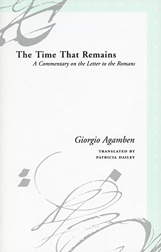 9780804743822: The Time That Remains: A Commentary on the Letter to the Romans (Meridian: Crossing Aesthetics)