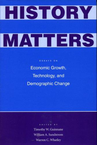 History Matters: Essays on Economic Growth, Technology and Demographic Change (Hardback)