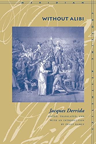 Without alibi.: Derrida, Jacques.