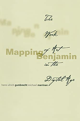 9780804744362: Mapping Benjamin: The Work of Art in the Digital Age