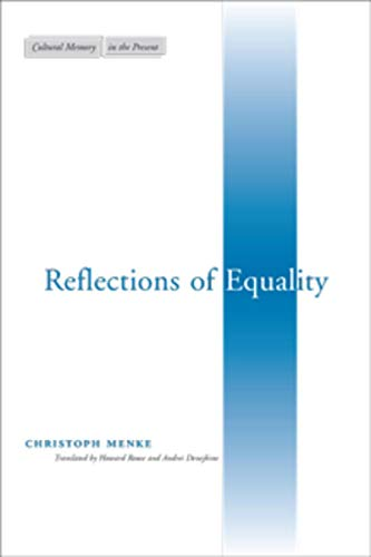 9780804744737: Reflections of Equality (Cultural Memory in the Present)