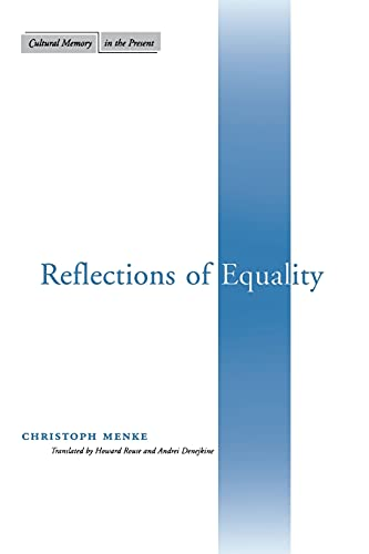 9780804744744: Reflections of Equality (Cultural Memory in the Present)