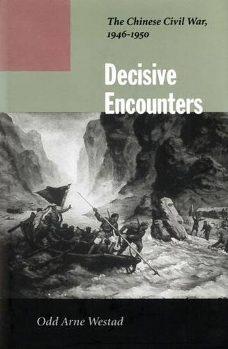 9780804744782: Decisive Encounters: The Chinese Civil War, 1946-1950