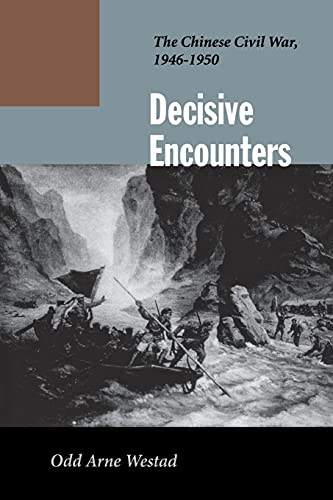 9780804744843: Decisive Encounters: The Chinese Civil War, 1946-1950