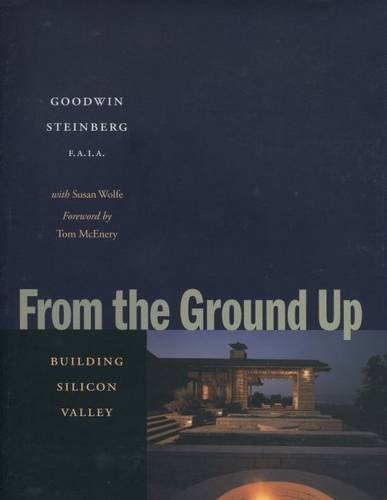 9780804745291: From the Ground Up: Building Silicon Valley