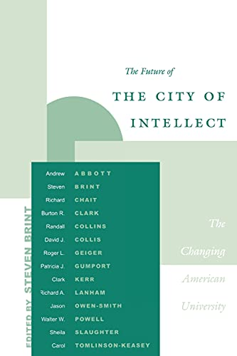 9780804745314: The Future of the City of Intellect: The Changing American University