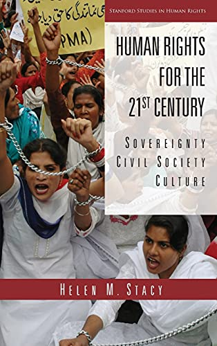 9780804745390: Human Rights for the 21st Century: Sovereignty, Civil Society, Culture (Stanford Studies in Human Rights)