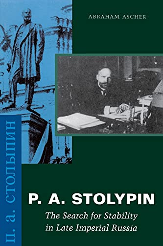 9780804745475: P. A. Stolypin: The Search for Stability in Late Imperial Russia