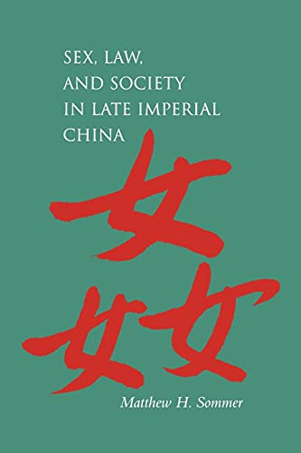 9780804745598: Sex, Law, and Society in Late Imperial China (Law, Society, and Culture in China)