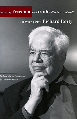 9780804746175: Take Care of Freedom and Truth Will Take Care of Itself: Interviews with Richard Rorty (Cultural Memory in the Present)