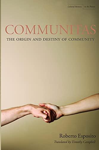 9780804746472: Communitas: The Origin and Destiny of Community (Cultural Memory in the Present)