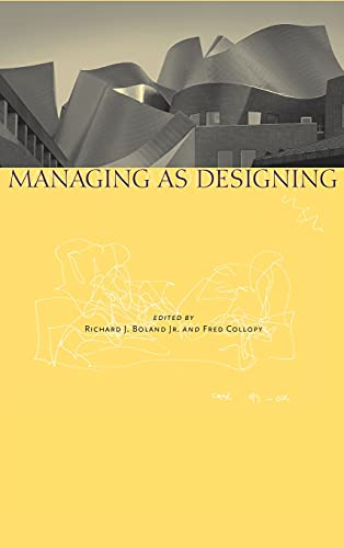 9780804746748: Managing as Designing