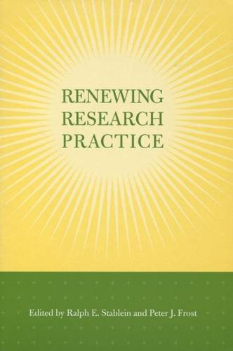 9780804746762: Renewing Research Practice (Stanford Business Books (Hardcover))