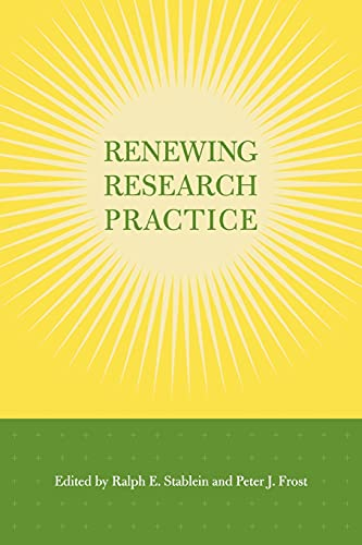 9780804746779: Renewing Research Practice (Stanford Business Books (Paperback))
