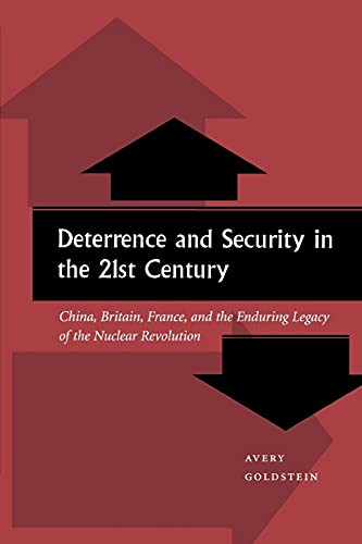 9780804746861: Deterrence and Security in the 21st Century: China, Britain, France, and the Enduring Legacy of the Nuclear Revolution