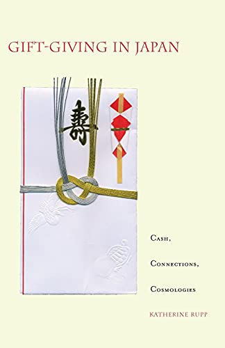9780804747042: Gift-Giving in Japan: Cash, Connections, Cosmologies