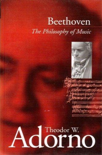 Beethoven: The Philosophy of Music: Adorno, Theodor Wiesengrund