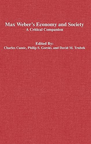 9780804747165: Max Weber's Economy and Society: A Critical Companion