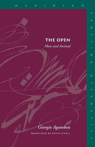 9780804747387: The Open: Man and Animal