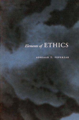 Elements of Ethics: Peperzak, Adriaan
