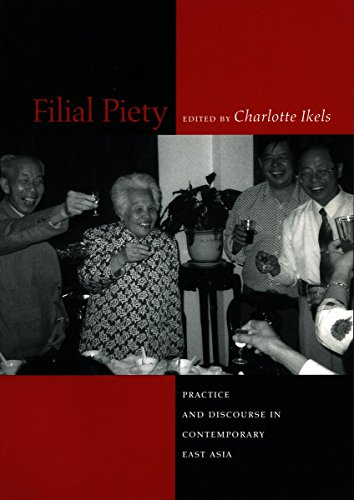 9780804747905: Filial Piety: Practice and Discourse in Contemporary East Asia