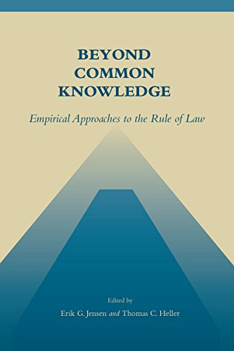 9780804748025: Beyond Common Knowledge: Empirical Approaches to the Rule of Law (Stanford Law & Politics)