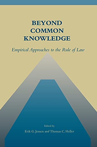 9780804748032: Beyond Common Knowledge: Empirical Approaches to the Rule of Law