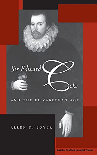 9780804748094: Sir Edward Coke and the Elizabethan Age [Jurists: Profiles in Legal Theory Ser.]