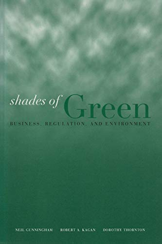 9780804748520: Shades of Green: Business, Regulation, and Environment (Stanford Law & Politics)
