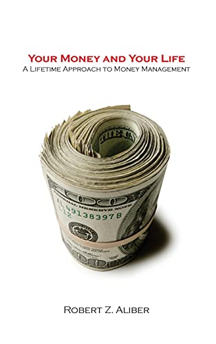 9780804748537: Your Money and Your Life: A Lifetime Approach to Money Management