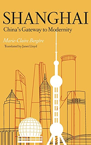 9780804749046: Shanghai: China's Gateway to Modernity