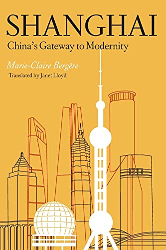 9780804749053: Shanghai: China's Gateway to Modernity